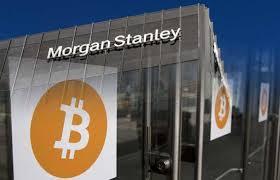 Morgan Stanley $150 Billion; Considering Going in on Bitcoin